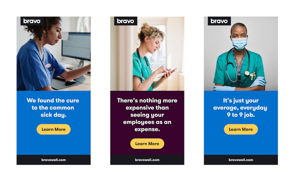 Three banner ads with headlines for healthcare workers. 1) We found the cure to the common sick day. 2) There's nothing more expensive than seeing your employees as an expense. 3) It's just your average, everyday, 9-9 job.