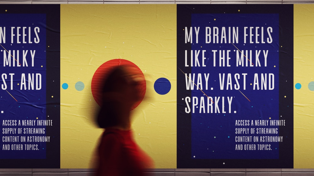 """A shot of a print ad with the headline: """"My brain feels like the Milky Way. Vast and Sparkly."""""""