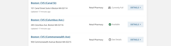 """Screenshot of Vaxfinder results, showing three CVS locations in Boston, one with a status of """"Currently Full"""", another with a status of """"Available"""", and a third with status """"See Details""""."""